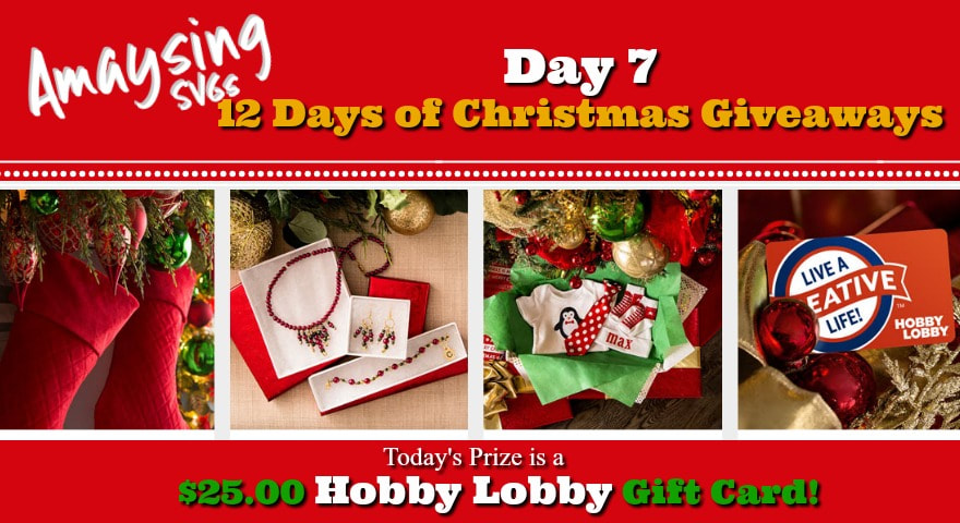 Amaysing SVGs 12 Day of Giveaways Day 7 prize Hobby Lobby Gift Card