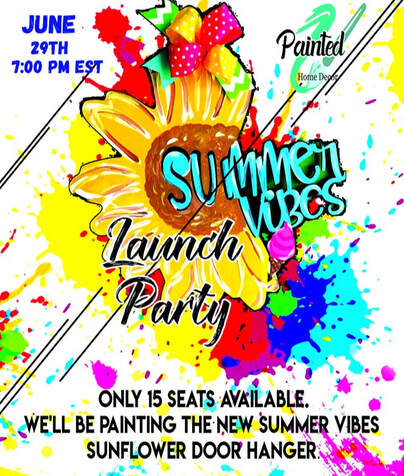 Painted Home Decor Virtual Paint Party Summer Vibes
