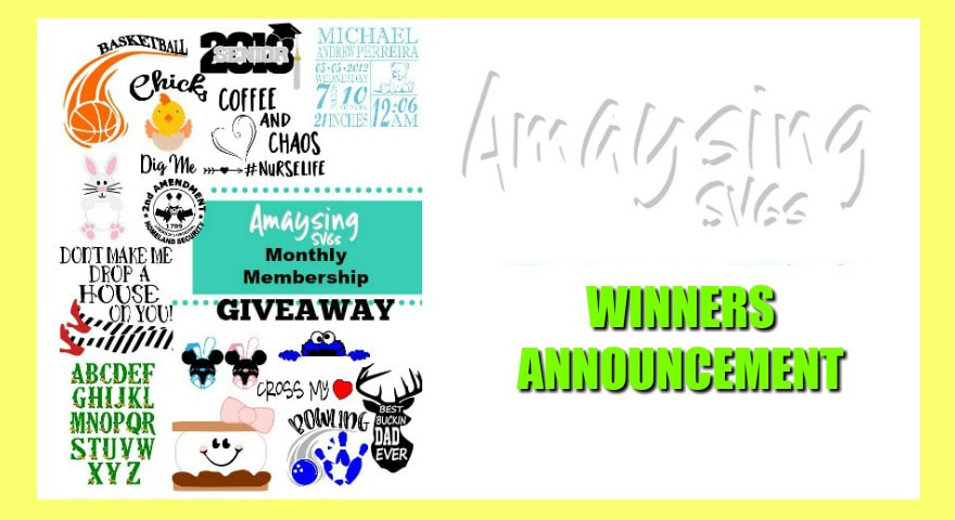 Amsysing SVGs MONTHLY MEMBERSHIP GIVEAWAY WINNERS ANNOUNCEMENT