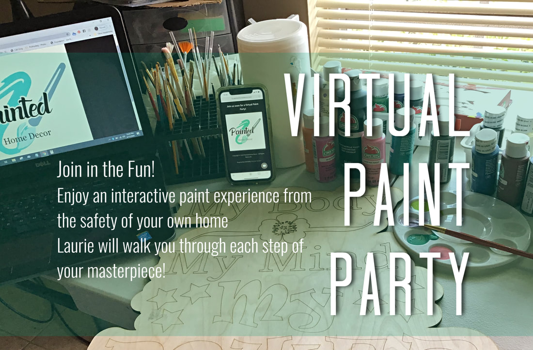 Painted Home Decor Paint Party July 6 2020