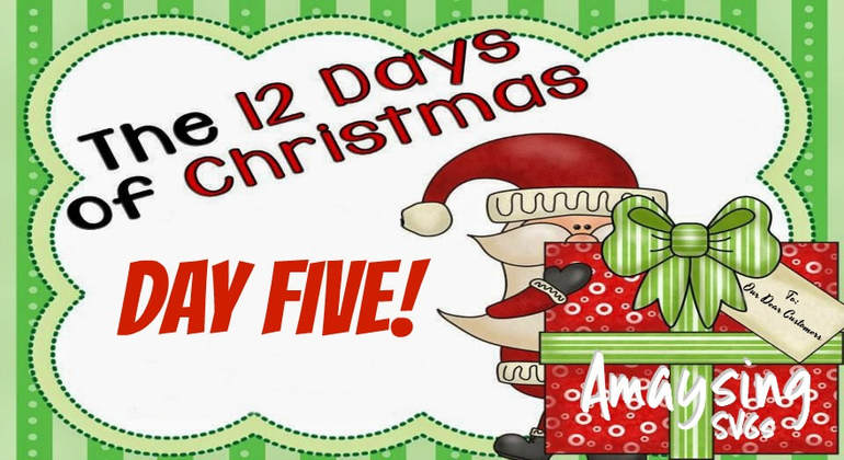 12 Days of Christmas Giveaways Day 5 - Amaysing SVGs.com