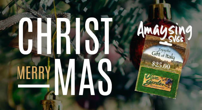 12 Days of Christmas Giveaways Day 11 Olive Garden Gift Card - Amaysing SVGs